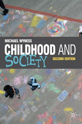 Childhood and Society By Wyness, Michael